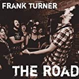 The Road - Frank Turner