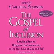 The Gospel of Inclusion | [Bishop Carlton Pearson]