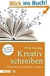 Kreativ Schreiben: Handwerk und Techn...