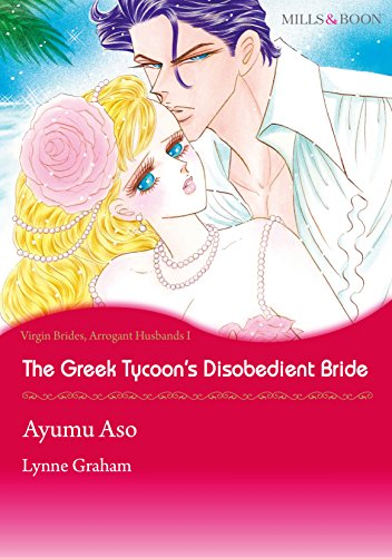 Lynne Graham - The Greek Tycoon's Disobedient Bride (Mills & Boon comics)