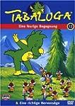 Tabaluga 12 - Eine feurige Begegnung/...