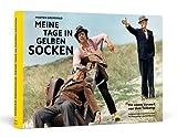 Meine Tage in gelben Socken - Mit einem Vorwort von Uwe Tellkamp / Handsigniert von Morten Grunwald