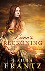 Love's Reckoning (The Ballantyne Legacy Book #1): A Novel