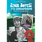 From Bovril to Champagne: When the Fa Cup Really Mattered Part 1 - The 1970sby Matthew Eastley