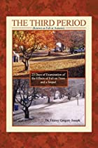 The Third Period (Known as Fall or Autumn): 23 Days of Examination of the Effects of Fall on Trees and a Sequel
