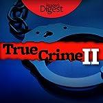 True Crime II: More Tales of Murder & Mayhem | Barbara O'Dair
