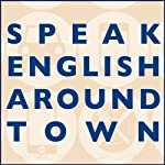 Speak English Around Town | Amy Gillett