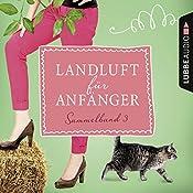 Landluft für Anfänger: Sammelband 3 (Landluft für Anfänger 9-12) | Nora Lämmermann, Simone Höft