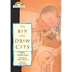 The Boy Who Drew Cats, Told by William Hurt with Music by Mark Isham