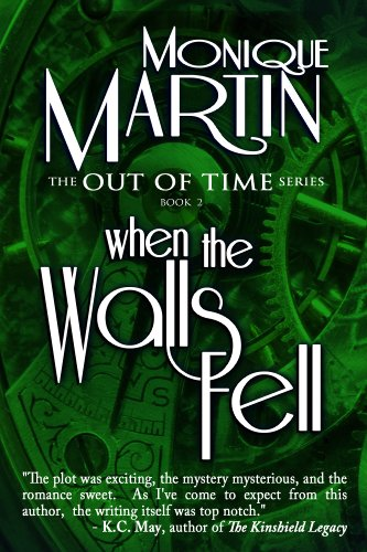 When the Walls Fell (Out of Time) by Monique Martin