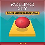 Rolling Sky Game Guide Unofficial | The Yuw