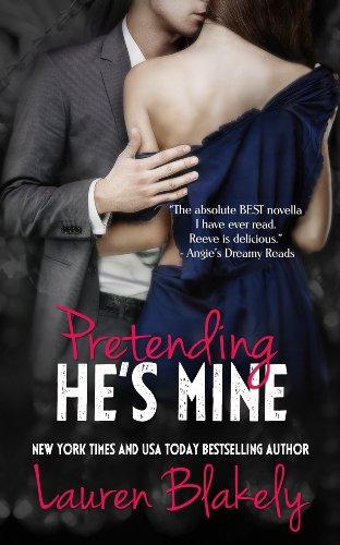 Lauren Blakely - Pretending He's Mine (Caught Up in Love) (English Edition)