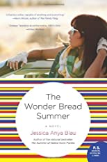 The Wonder Bread Summer: A Novel (P.S.)