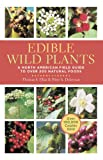 img - for Edible Wild Plants: A North American Field Guide to Over 200 Natural Foods book / textbook / text book