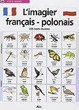 L'imagier français-polonais : 225 Mots illustrés