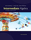 Cengage Advantage Books: Intermediate Algebra: Everyday Explorations (1133104118) by Kaseberg, Alice