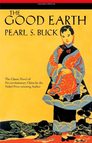The Good Earth by Pearl S. Buck