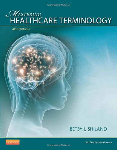 Mastering Healthcare Terminology - Spiral Bound, 4E
