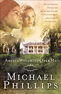Angels Watching Over Me by Michael Phillips ebook deal