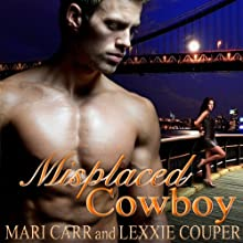 Misplaced Cowboy (       UNABRIDGED) by Mari Carr, Lexxie Couper Narrated by India Plum