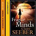 Fragile Minds Audiobook by Claire Seeber Narrated by Meriel Schofield