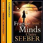 Fragile Minds | Claire Seeber