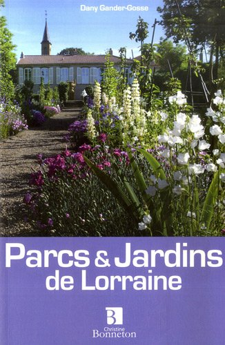 Parcs & jardins de Lorraine