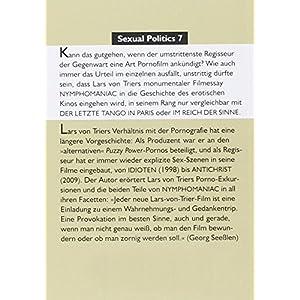 Lars von Trier goes Porno: (Nicht nur) über NYMPHOMANIAC (Sexual Politics)
