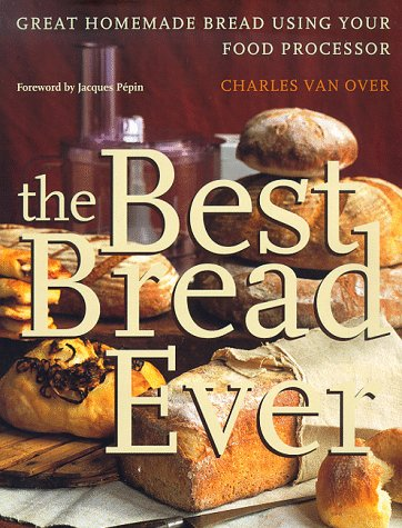The Best Bread Ever: Great Homemade Bread Using your Food Processor (Van Dough compare prices)