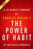 img - for The Power of Habit by Charles Duhigg - A 30-minute Summary book / textbook / text book