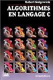 echange, troc Robert Sedgewick - Algorithmes en langage C