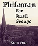 Philemon for Small Groups (Query the Text Series)