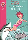 img - for Un requin dans la piscine : Les frousses de Zo  book / textbook / text book