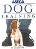 ASPCA Dog Training (0613211405) by Fogle, Bruce