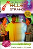 Split Image: The Journey of Allen Strange #3: Nickelodeon (0671025104) by West, Cathy
