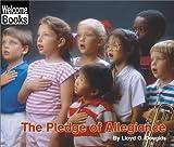 The Pledge of Allegiance (Welcome Books: American Symbols)