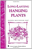 img - for Long-Lasting Hanging Plants: Storey's Country Wisdom Bulletin A-147 (Storey Publishing Bulletin, a-147) book / textbook / text book