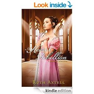 Heart's Rebellion, A (London Encounters Book #2): A Regency Romance