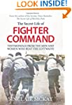 The Secret Life of Fighter Command: T...