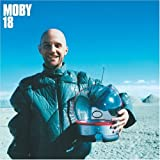 18 ~ Moby