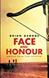 Face and Honour
