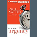 A Sense of Urgency | John P. Kotter