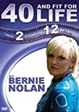 echange, troc Bernie Nolan - 40 and Fit for Life [Import anglais]