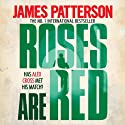 Roses Are Red: Alex Cross, Book 6 Audiobook by James Patterson Narrated by Paul Birchard