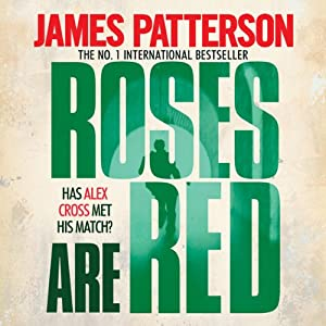 Roses Are Red: Alex Cross, Book 6 | [James Patterson]