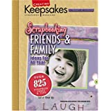 "Scrapbooking Friends & Family (Leisure Arts #15933) (Creating Keepsakes)von ""Creating Keepsakes"""