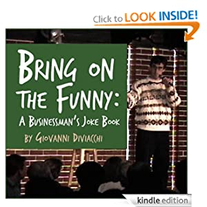 Bring on the Funny: A Businessman's Joke Book Giovanni Diviacchi
