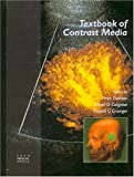 img - for Textbook of Contrast Media book / textbook / text book