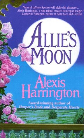 Allie's Moon, Alexis Harrington