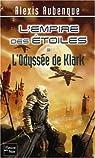 L'Empire des Etoiles, Tome 3 : L'Odyssée de Klark